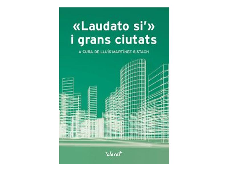 La contaminació a les ciutats i l'encíclica Laudato Si'